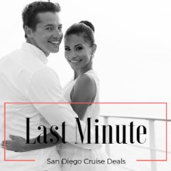 last minute cruises from San Diego